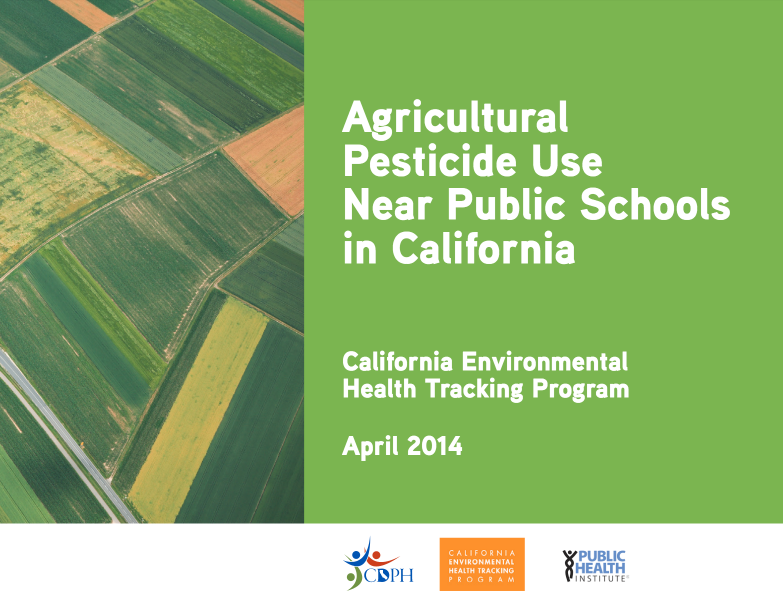 Cover of the Agricultural Pesticides Near Schools Report